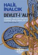 Devlet-i Aliyye: Osmanlı İmparatorluğu Üzerine Araştırmalar 4