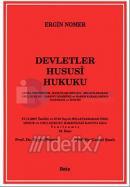 Devletler Hususi HukukuGenel Prensipler - Kanunlar İhtilafı - Milletlerarası Usul Hukuku - Yabancı