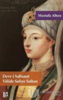Devr-i Saltanat Valide Safiye Sultan