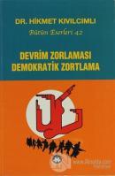 Devrim Zorlaması Demokratik Zortlama