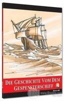 Die Geschichte Vom Dem Gespensterschiff