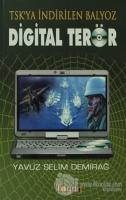 Digital Terör -TSK'ya İndirilen Balyoz