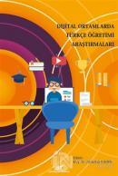 Dijital Ortamlarda Türkçe Öğretimi Araştırmaları