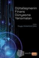 Dijitalleşmenin Finans Dünyasına Yansımaları
