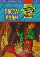 Diken Adam - Dört Kafadarlar Takımı Junior 4