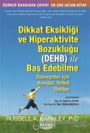 Dikkat Eksikliği ve Hiperaktivite Bozukluğu (DEHB) ile Baş Edebilme