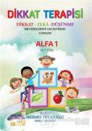 Dikkat Terapisi - Alfa 1 (5 - 7 Yaş)