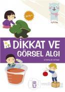 Dikkat ve Görsel Algı - Etkinlik Kitabı (36 Ay +)