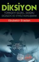 Diksiyon - Türkçeyi Güzel Doğru Düzgün ve Etkili Konuşmak