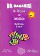 Dil Başarısı - Dil Ölçümü ve Etkinlikler İlköğretim 1. Sınıf