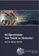 Dil Öğretiminde Yeni Teknik ve Yöntemler