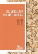 Dil ve Kültür Üzerine Yazılar