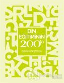 Din Eğitiminin 200'ü