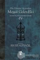 Din Felsefesi Açısından Meşşai Gelen-Ek-i Klasik ve Çağdaş Metinler Seçkisi 4