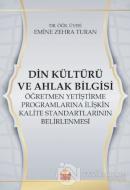 Din Kültürü ve Ahlak Bilgisi Öğretmen Yetiştirme Programlarına İlişkin Kalite Standartlarının Belirlenmesi