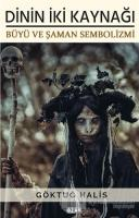 Dinin İki Kaynağı - Büyü ve Şaman Sembolizmi