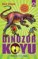 Dinozor Koyu 10 : Vahşi Canavardan Kaçış