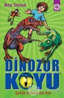 Dinozor Koyu - Şafak Hırsızının Avı