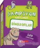 Dinozorlar - Şampiyon Kartlarım