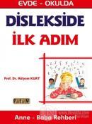 Dislekside İlk Adım