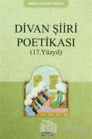 Divan Şiiri Poetikası (17. Yüzyıl)