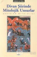 Divan Şiirinde Mitolojik Unsurlar