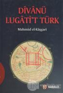 Divanü Lugati't Türk (Ciltli)