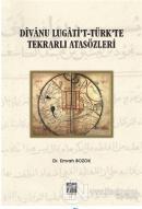 Divanu Lugati't-Türk'te Tekrarlı Atasözleri