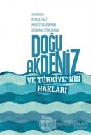 Doğu Akdeniz ve Türkiye'nin Hakları