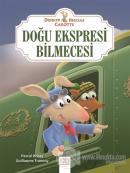 Doğu Ekspresi Bilmecesi - Dedektif Hercule Carotte