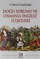 Doğu Sorunu ve Osmanlı - İngiliz İlişkileri
