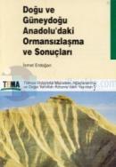 Doğu ve Güneydoğu Anadolu'daki Ormansızlaşma ve Sonuçları