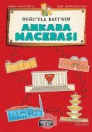 Doğu'yla Batı'nın Ankara Macerası