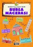 Doğu'yla Batı'nın Bursa Macerası