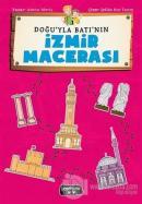 Doğu'yla Batı'nın İzmir Maceraları