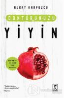 Doktorunuzu Yiyin