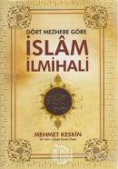 Dört Mezhebe Göre İslam İlmihali (Farklı Renklerde) (Ciltli)