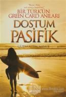 Dostum Pasifik - Bir Türk'ün Green Card Anıları