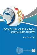 Döviz Kuru ve Enflasyon Sarmalında Türkiye