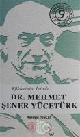 Dr. Mehmet Şener Yücetürk (Ciltli)