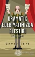Dramatik Edebiyatımızda Eleştiri (1908-1914)