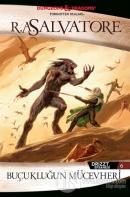Drizzt Efsanesi 6. Kitap : Buçukluğun Mücevheri