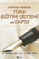 Dünden Bugüne Türk Eğitim Sistemi ve Yapısı