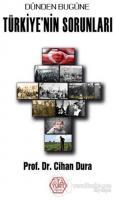 Dünden Bugüne Türkiye'nin Sorunları