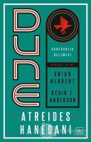 Dune: Atreides Hanedanı - Hanedanlık Üçlemesi Birinci Kitap
