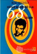Dünü Bugünü ile 68'liler