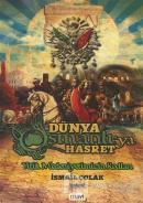 Dünya Osmanlı'ya Hasret