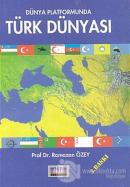 Dünya Platformunda Türk Dünyası