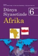 Dünya Siyasetinde Afrika 6