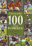 Dünyada 100 Ünlü Futbolcu